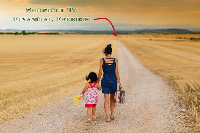 shortcuts to financial freedom